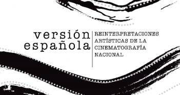 Cartel de la exposición 'Versión española' en el Espacio Cienfuegos