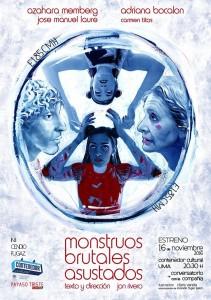 Cartel de la obra 'Monstruos brutales asustados'