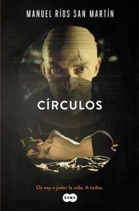 Portada de la novela 'Círculos', de Manuel Ríos San Martín