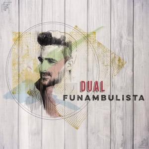 Portada de 'Dual', el nuevo álbum de Funambulista
