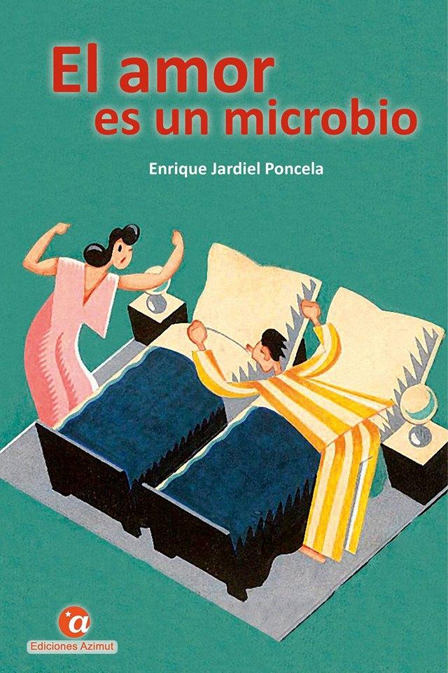Portada de 'El amor es un microbio', una selección de textos de Enrique Jardiel Poncela