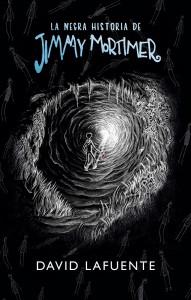 Portada de 'La negra historia de Jimmy Mortimer', primera novela de David Lafuente