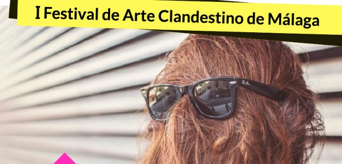 Málaga celebra el I Festival de Arte Clandestino