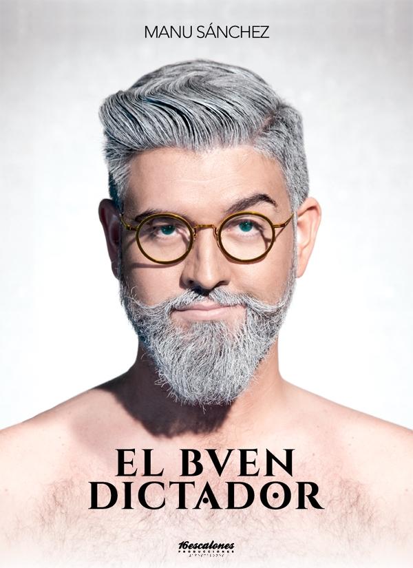 Manu Sánchez presenta 'El buen dictador'