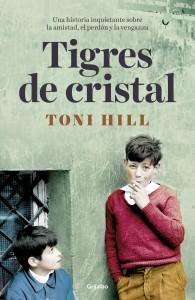 Portada de 'Tigres de cristal', de Toni Hill